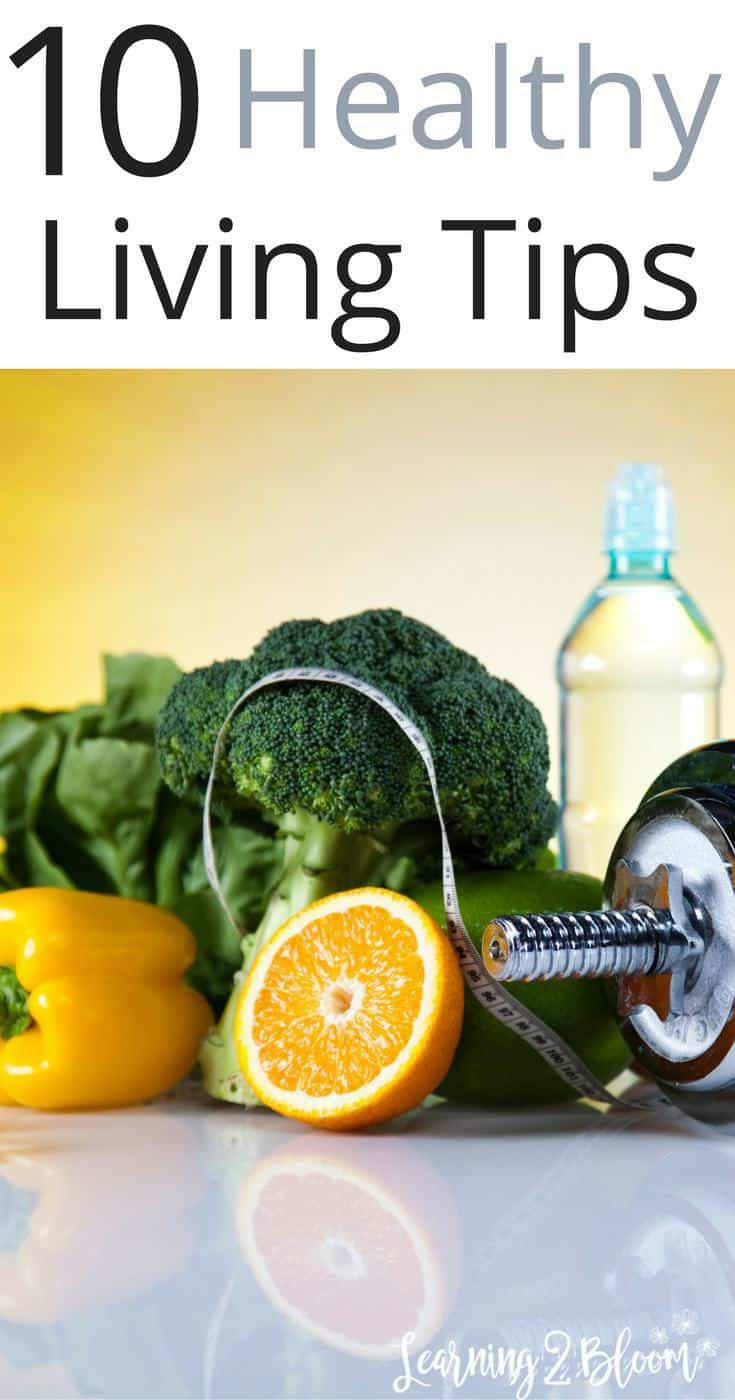 10 tested Healthy Living Tips that will help you feel ...