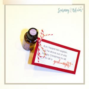 """24. But I heard him explain, as he drove out of sight, """"Happy Christmas to all, and to all a Good-night!"""" tag tied to bottle of DoTerra serenity bedtime oil."""
